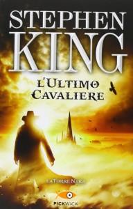 L'ultimo cavaliere - La Torre Nera I