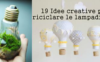 Idee creative per riciclare le lampadine