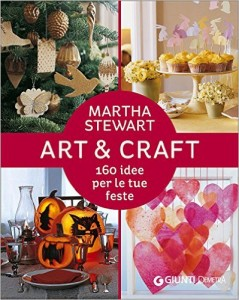 Art and Craft 160 idee per le tue feste