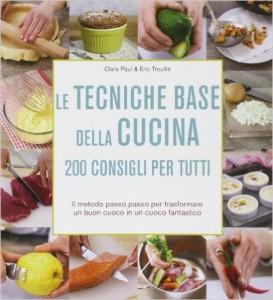 Le tecniche base della cucina