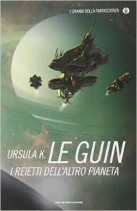I reietti dell'altro pianeta di Ursula Le Guin